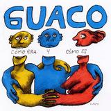 Guaco - Como Era Y Como Es (1999).jpg